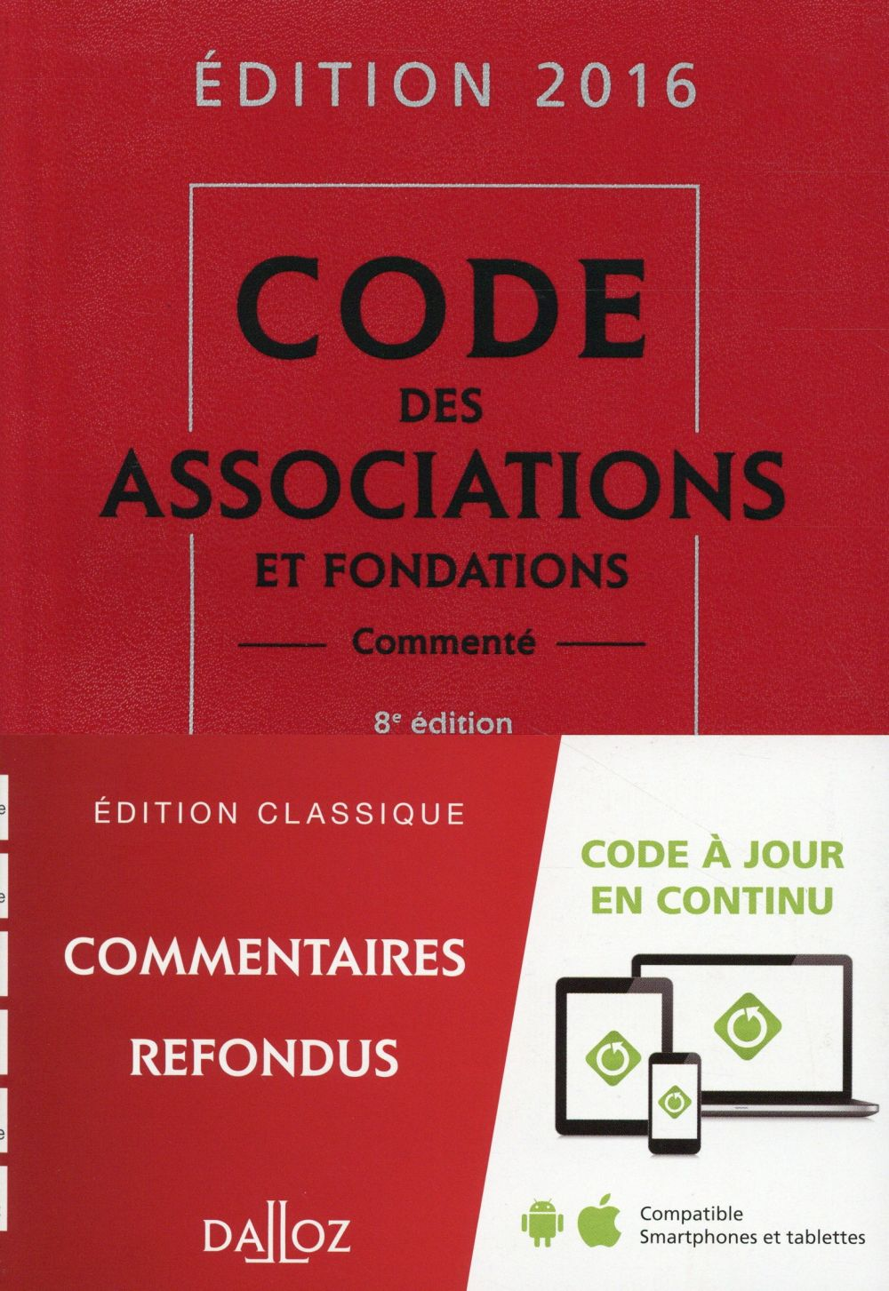 CODE DES ASSOCIATIONS ET FONDATIONS 2016, COMMENTE - 8E ED.