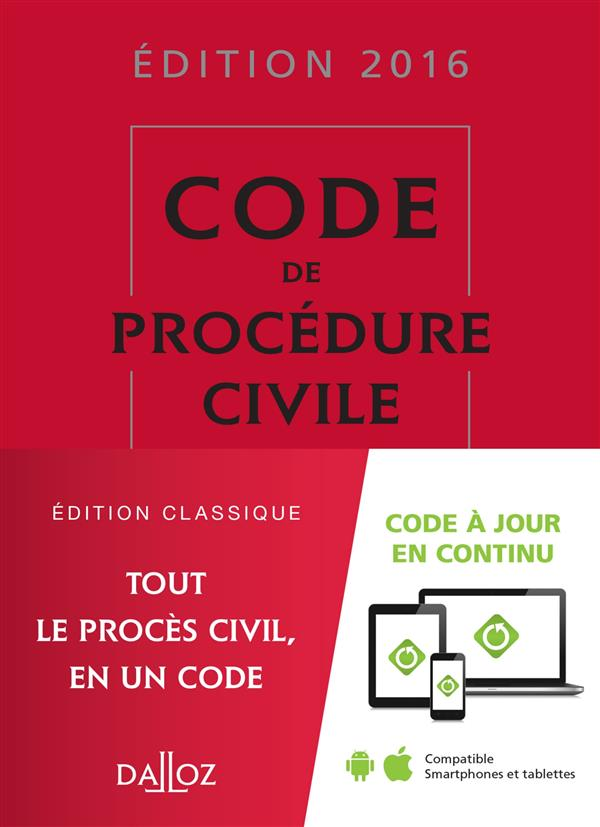 CODE DE PROCEDURE CIVILE 2016 - 107E ED.