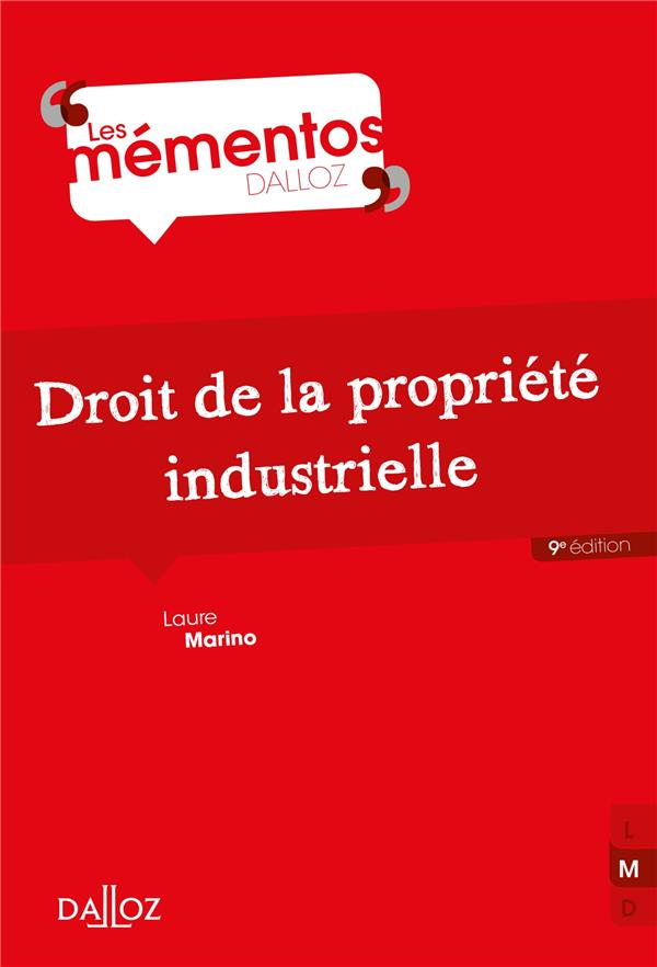 DROIT DE LA PROPRIETE INDUSTRIELLE - 9E ED.