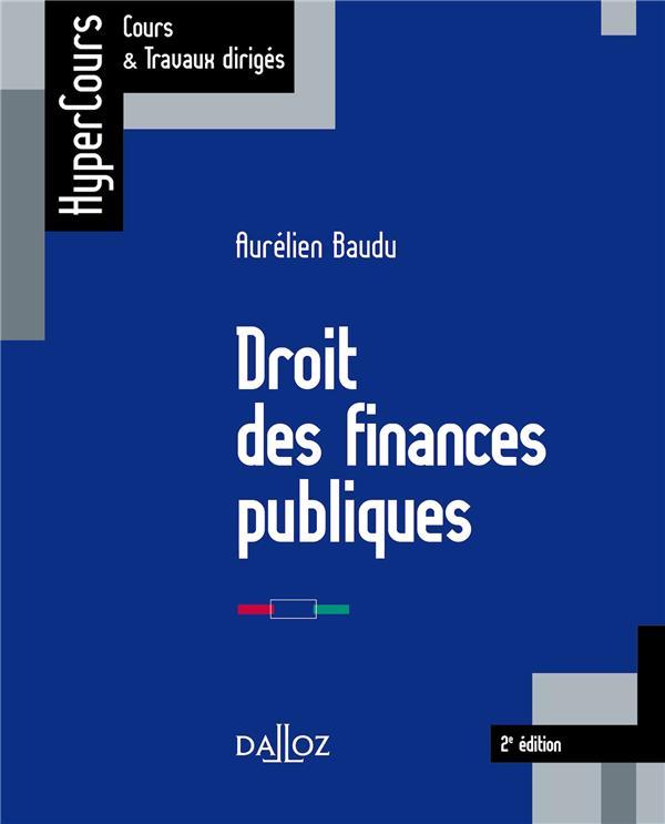 DROIT DES FINANCES PUBLIQUES - 2E ED.