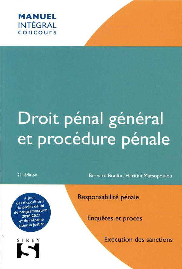 DROIT PENAL GENERAL ET PROCEDURE PENALE - 21E ED.