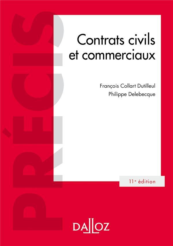 CONTRATS CIVILS ET COMMERCIAUX - 11E ED.