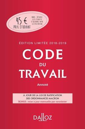 CODE DU TRAVAIL 2018-2019 ANNOTE, EDITION LIMITEE