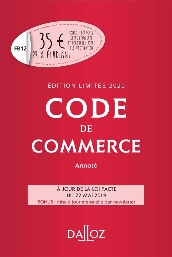 CODE DE COMMERCE 2020 ANNOTE. EDITION LIMITEE - 115E ED.