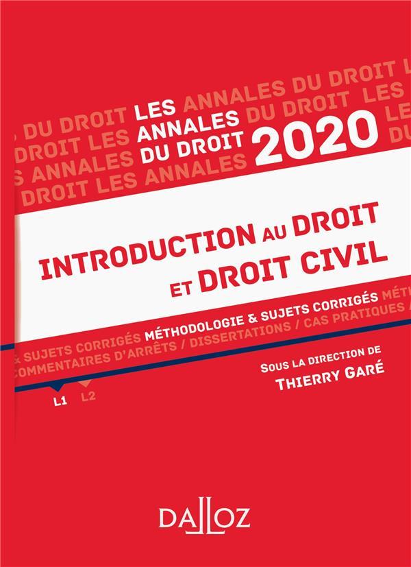 ANNALES INTRODUCTION AU DROIT ET DROIT CIVIL 2020 - METHODOLOGIE & SUJETS CORRIGES
