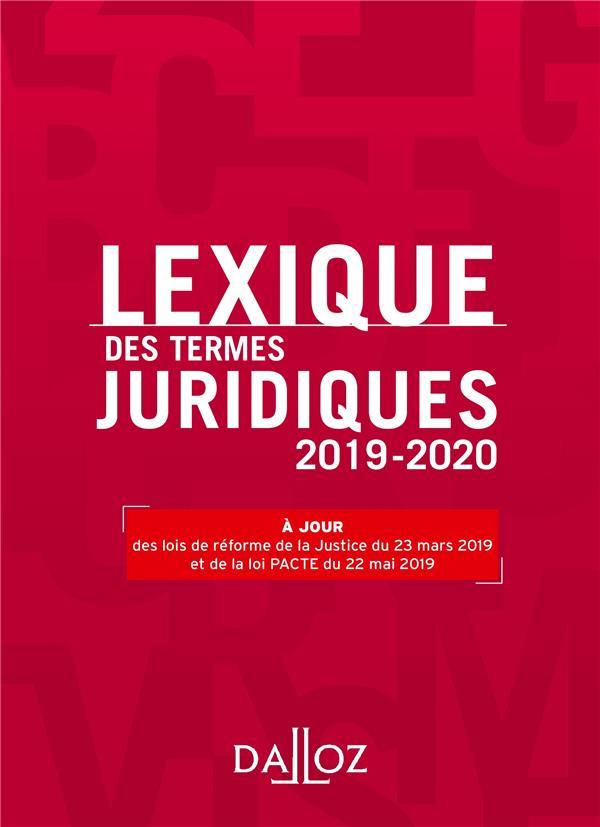 LEXIQUE DES TERMES JURIDIQUES 2019-2020 - 27E ED.