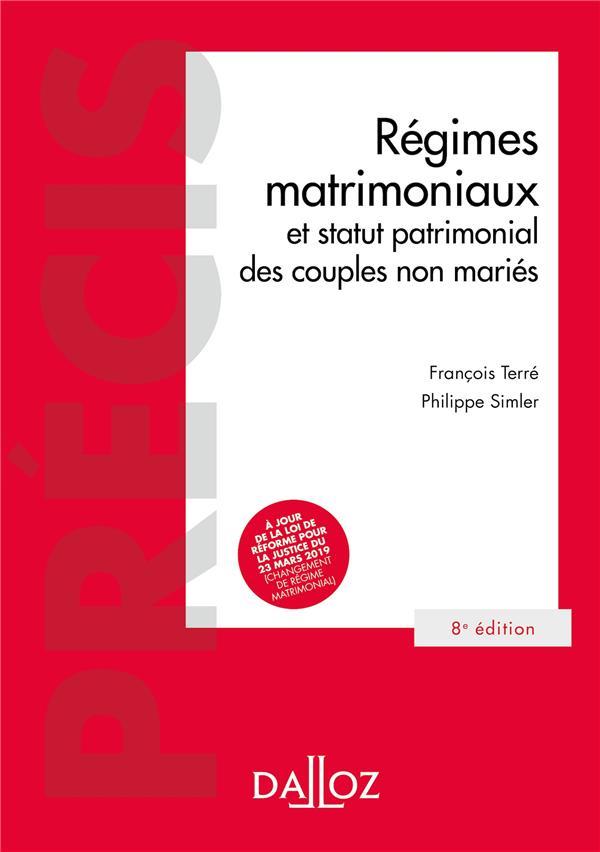 REGIMES MATRIMONIAUX ET STATUT PATRIMONIAL DES COUPLES NON MARIES - 8E ED.