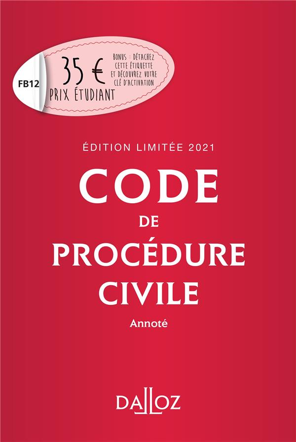 CODE DE PROCEDURE CIVILE 2021 ANNOTE. EDITION LIMITEE - 112E ED.