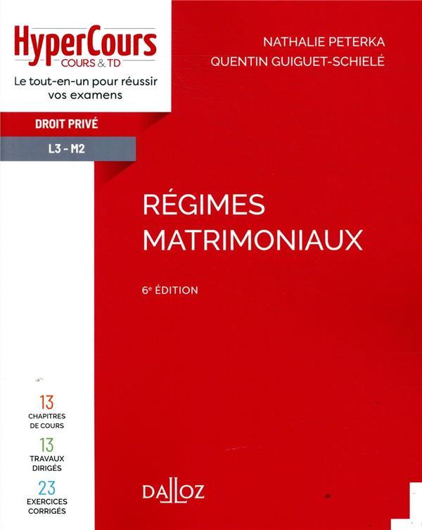 REGIMES MATRIMONIAUX - 6E ED.