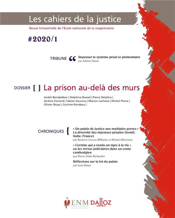 LES CAHIERS DE LA JUSTICE 1/2020 - LA PRISON AU-DELA DES MURS