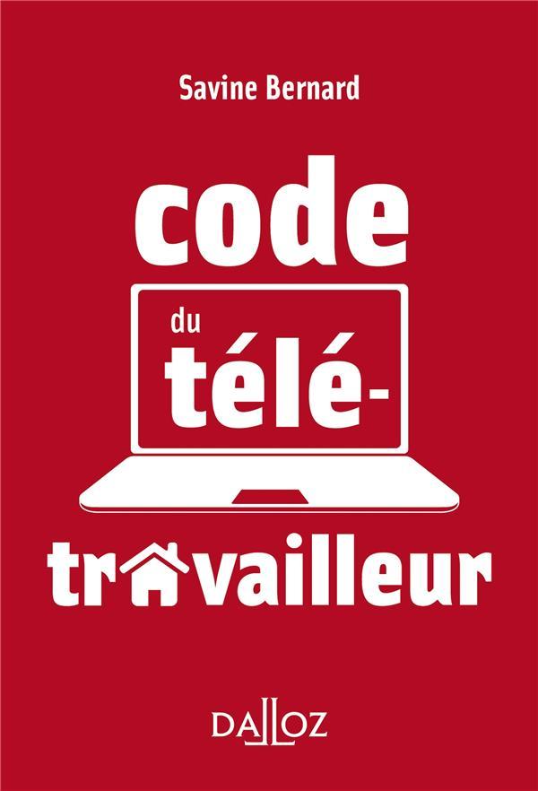 LE CODE DU TELETRAVAILLEUR - 1RE ED.