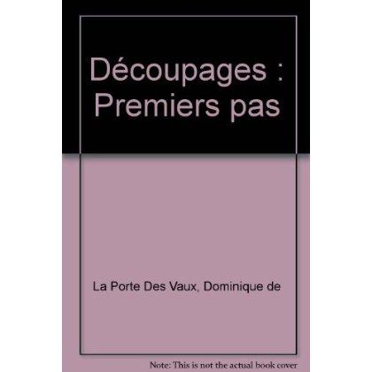DECOUPAGES PREMIERS PAS