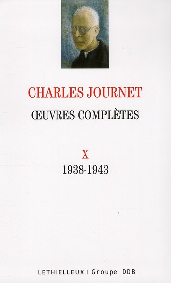OEUVRES COMPLETES VOLUME X - 1938-1943