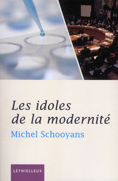 LES IDOLES DE LA MODERNITE