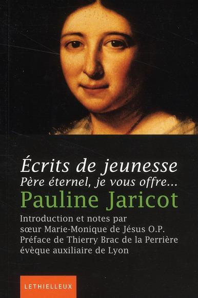 ECRITS DE JEUNESSE - PERE ETERNEL, JE VOUS OFFRE...