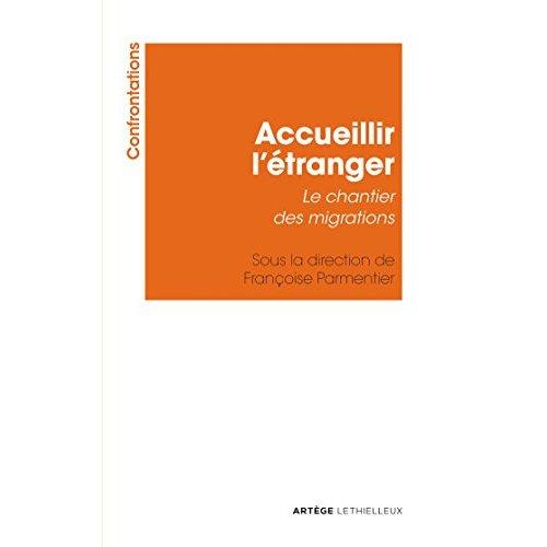 ACCUEILLIR L'ETRANGER