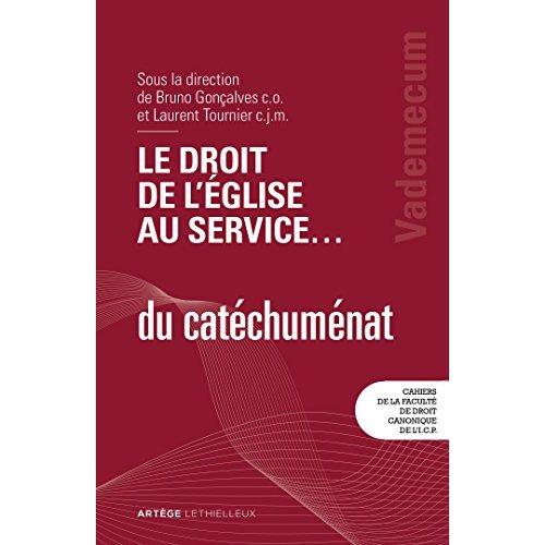 LE DROIT DE L'EGLISE AU SERVICE ... DU CATECHUMENAT - VADEMECUM
