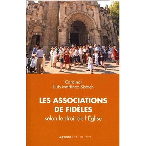 LES ASSOCIATIONS DE FIDELES - SELON LE DROIT DE L'EGLISE