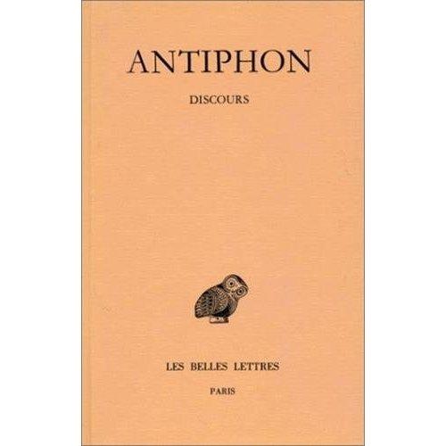 DISCOURS. FRAGMENTS D'ANTIPHON LE SOPHISTE