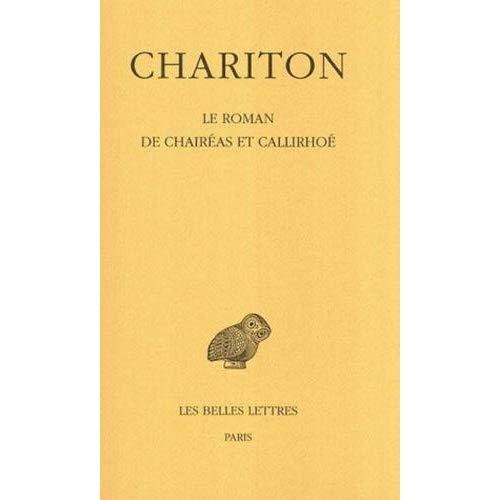 LE ROMAN DE CHAIREAS ET CALLIRHOE