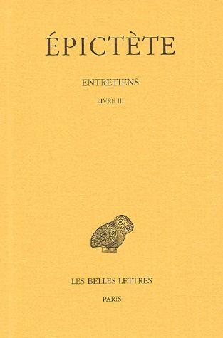 ENTRETIENS. TOME III : LIVRE III