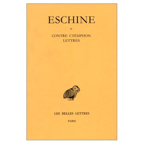 DISCOURS. TOME II : CONTRE CTESIPHON - LETTRES