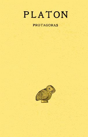 OEUVRES COMPLETES. TOME III, 1RE PARTIE: PROTAGORAS