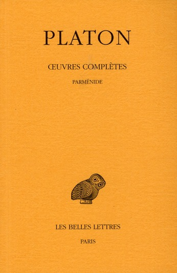 OEUVRES COMPLETES. TOME VIII, 1RE PARTIE: PARMENIDE