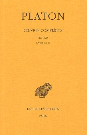 OEUVRES COMPLETES. TOME XII, 1RE PARTIE: LES LOIS, LIVRES VII-X