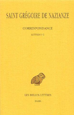 CORRESPONDANCE. TOME I : LETTRES I - C