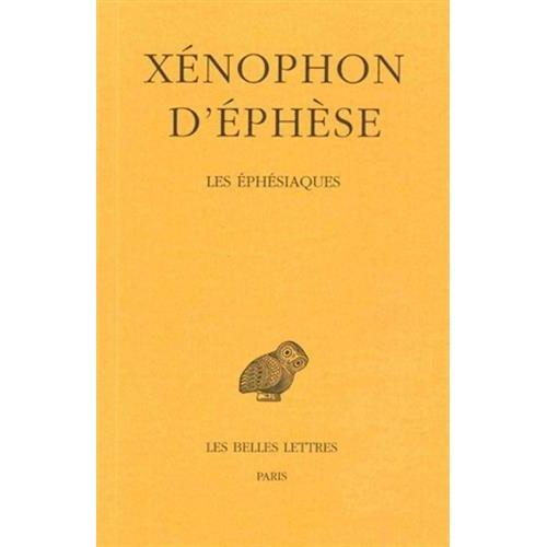 LES EPHESIAQUES - OU LE ROMAN D'HABROCOMES ET D'ANTHIA
