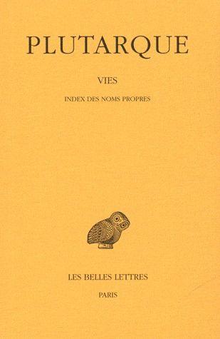 VIES. TOME XVI : INDEX DES NOMS PROPRES