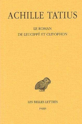 LE ROMAN DE LEUCIPPE ET CLITOPHON