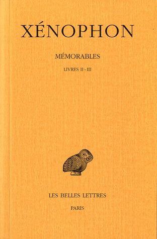 MEMORABLES. TOME II, 1RE PARTIE: LIVRES II-III