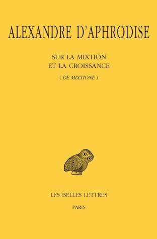 SUR LA MIXTION ET LA CROISSANCE (DE MIXTIONE)