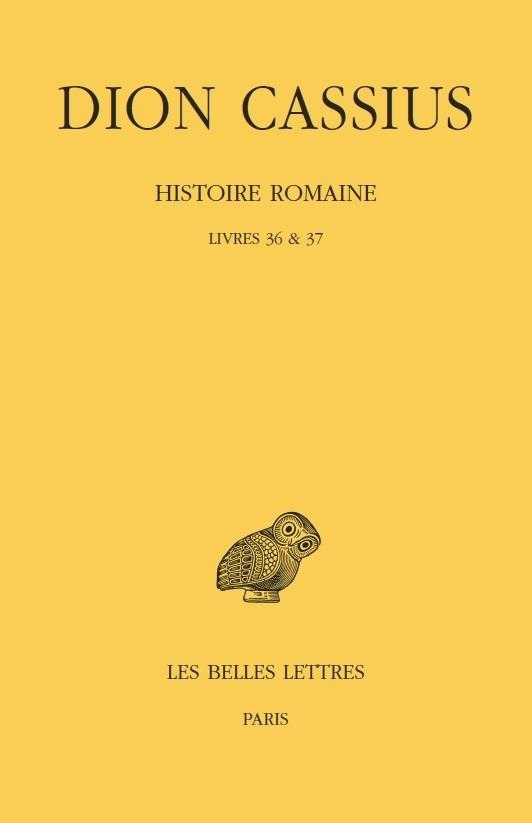 HISTOIRE ROMAINE. LIVRES 36 & 37 - (ANNEES 69 A 60)