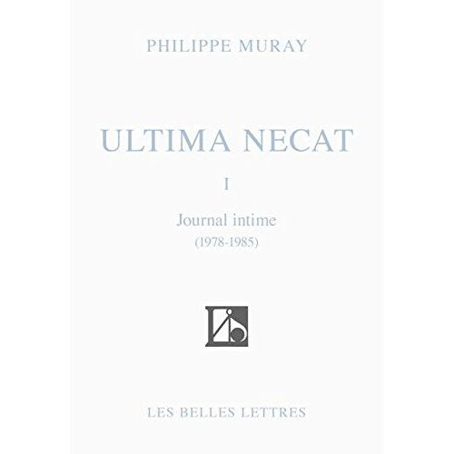 ULTIMA NECAT I - JOURNAL INTIME 1978-1985