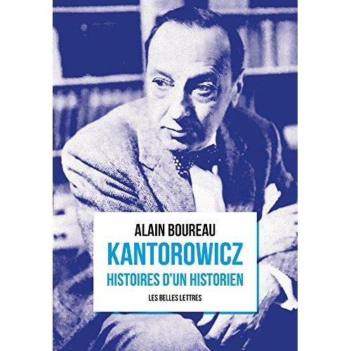 KANTOROWICZ. HISTOIRES D'UN HISTORIEN
