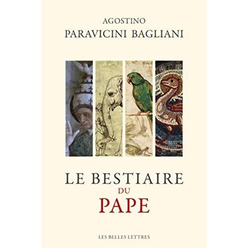 LE BESTIAIRE DU PAPE - HISTOIRE