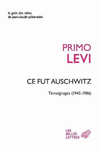 AINSI FUT AUSCHWITZ - TEMOIGNAGES (1945-1986)