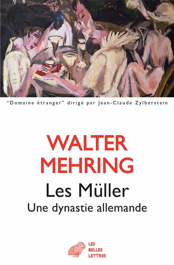 LES MULLER - UNE DYNASTIE ALLEMANDE