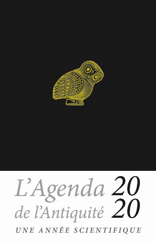 AGENDA DE L ANTIQUITE 2020 - UNE ANNEE SCIENTIFIQUE