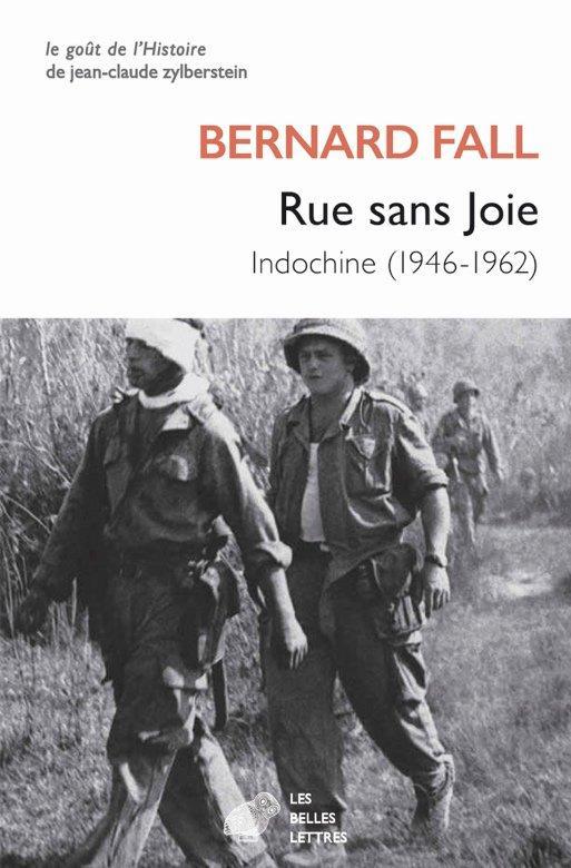 RUE SANS JOIE - INDOCHINE (1946-1962)