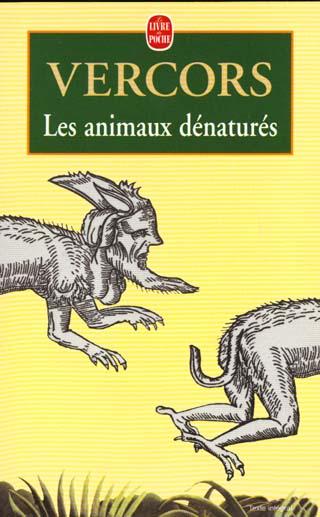 LES ANIMAUX DENATURES