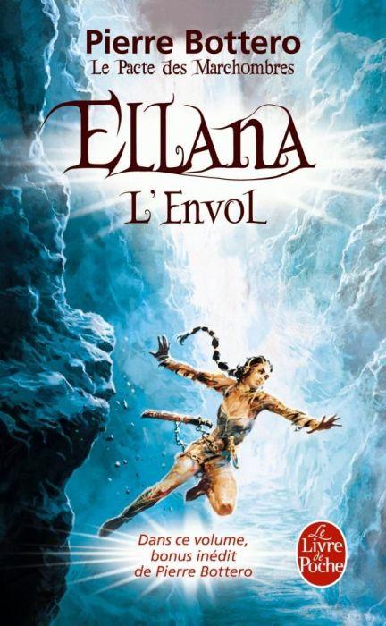 ELLANA, L'ENVOL (LE PACTE DES MARCHOMBRES, TOME 2)