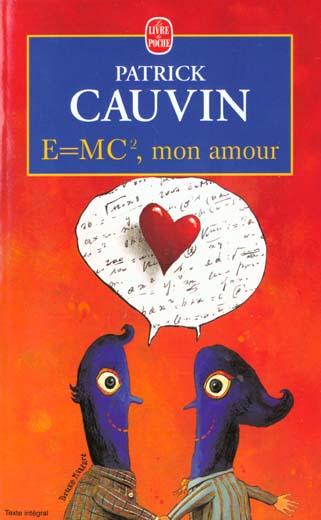 E = MC , MON AMOUR