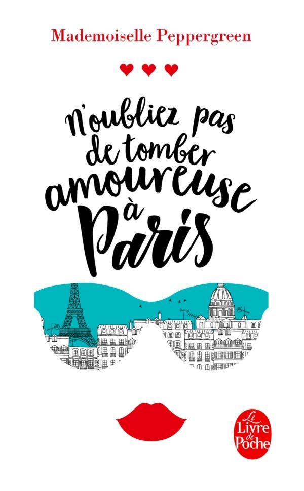 N'OUBLIEZ PAS DE TOMBER AMOUREUSE A PARIS