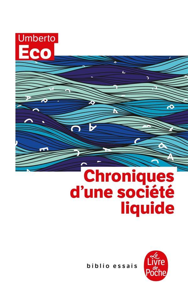 CHRONIQUES D'UNE SOCIETE LIQUIDE
