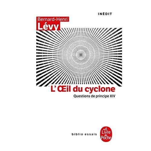 L'OEIL DU CYCLONE (QUESTIONS DE PRINCIPE, XIV) - T14