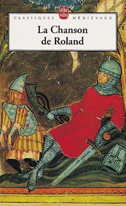LA CHANSON DE ROLAND - TRADUCTION SEULE